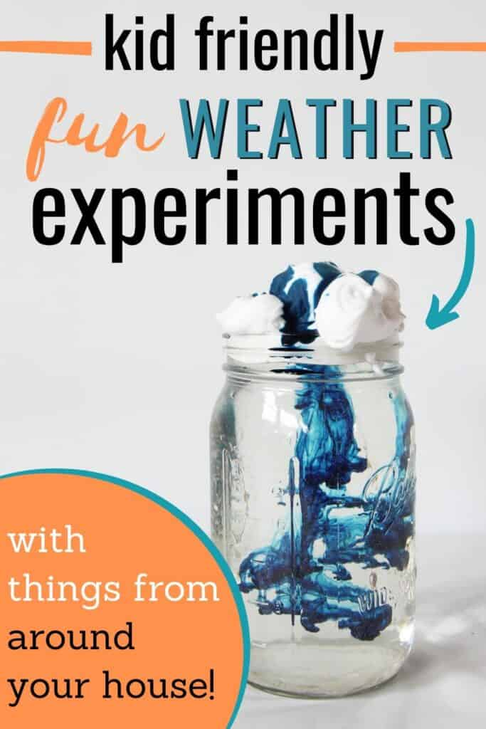 """""""kid friendly fun weather experiments with things from around your house"""""""