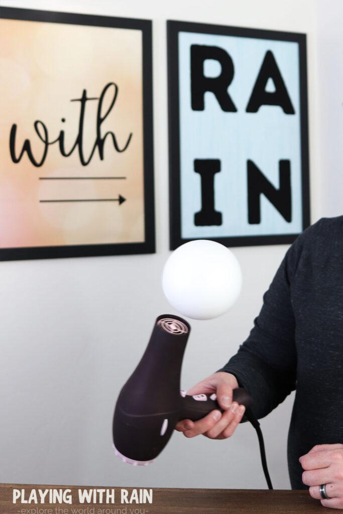 Hair dryer making big ball float