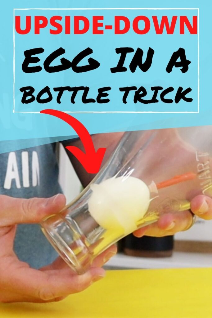 Egg in an upside-down bottle experiment
